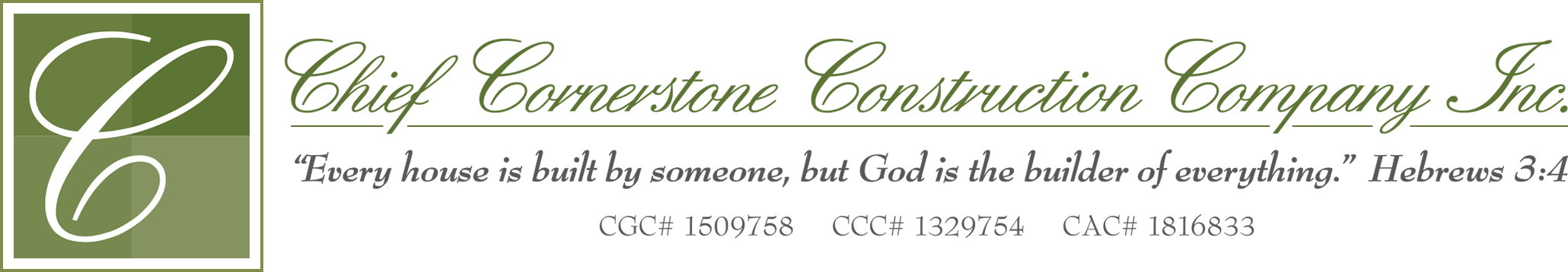 Chief Cornerstone Construction Company